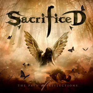 Sacrificed - 2011 - The Path Of Reflections